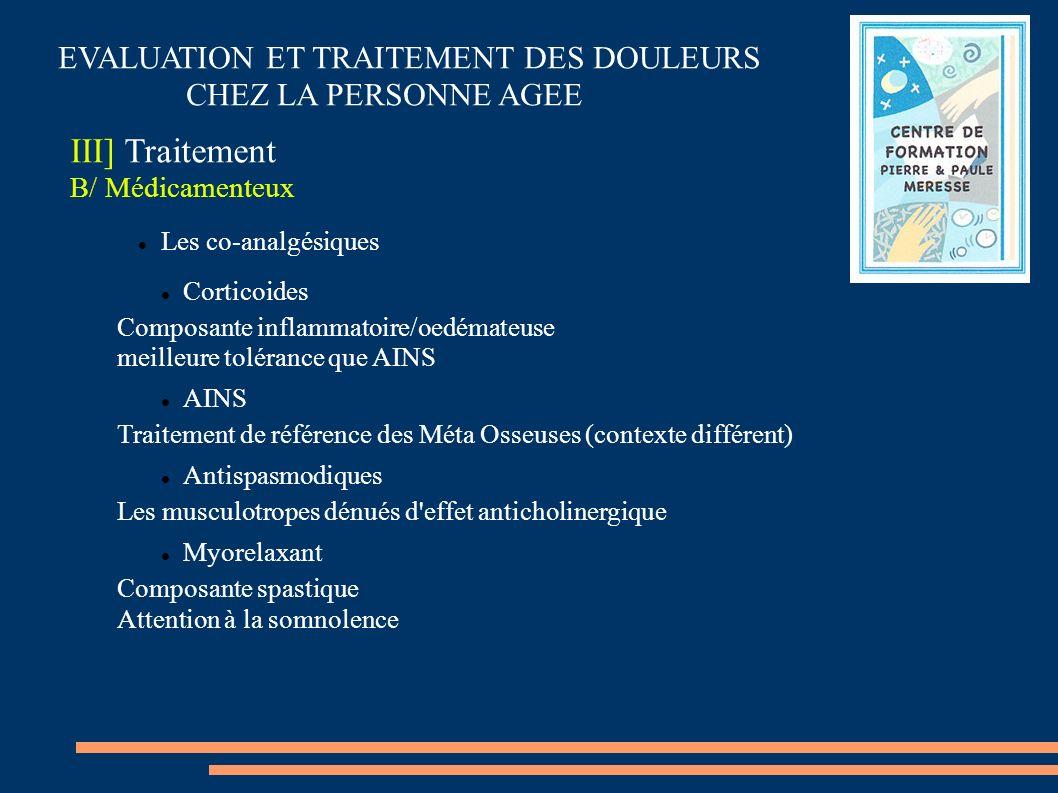 III] Traitement EVALUATION ET TRAITEMENT DES DOULEURS